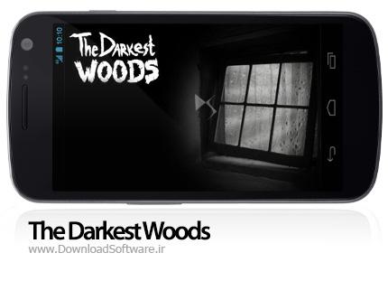دانلود The Darkest Woods بازی تاریکی در جنگ برای اندروید