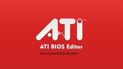 دانلود ATI BIOS Editor نرمافزار بهینهسازی کارت گرافیک ATI برای ویندوز