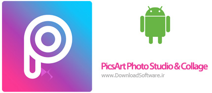 دانلود PicsArt Photo Studio & Collage 9.7.2 – استودیو عکس قدرتمند اندروید