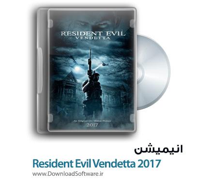 دانلود انیمیشن Resident Evil Vendetta 2017