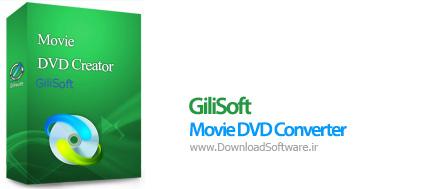 دانلود GiliSoft Movie DVD Converter نرم افزار تبدیل فایل های تصویری دی وی دی