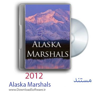 دانلود مستند Alaska Marshals 2012