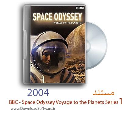 دانلود مستند BBC - Space Odyssey Voyage to the Planets Series 1 2004