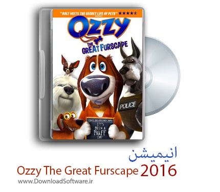 دانلود انیمیشن Ozzy The Great Furscape 2016