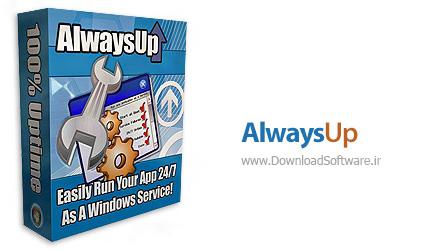 دانلود AlwaysUp - نرم افزار اجرای برنامه ها به صورت پیوسته و مداوم، همانند سرویس های ویندوز