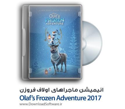دانلود انیمیشن Olaf's Frozen Adventure 2017 با کیفیت 720p