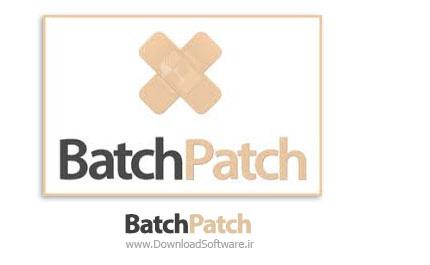 دانلود BatchPatch