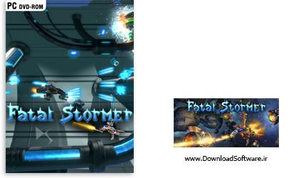 دانلود بازی Fatal Stormer برای کامپیوتر