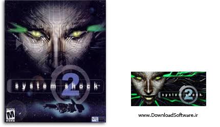 دانلود بازی System Shock 2 برای کامپیوتر