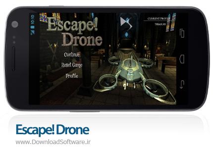 دانلود Escape! Drone
