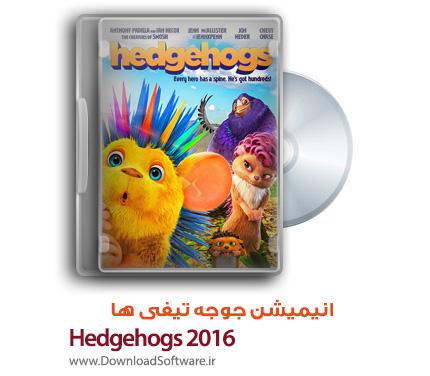 دانلود دوبله فارسی انیمیشن جوجه تیغی ها Hedgehogs 2016 WEB-DL