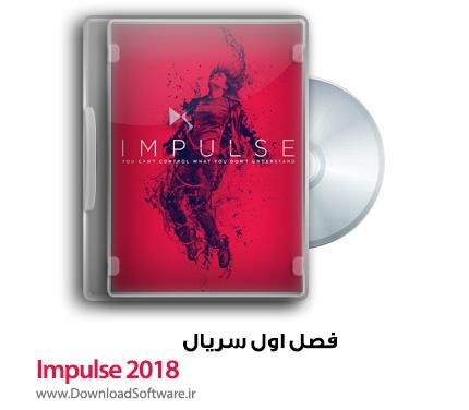 دانلود رایگان فصل اول سریال Impulse 2018 Season 1 TV Series WEB-DL