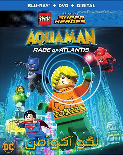 دانلود دوبله فارسی انیمیشن لگو آکوآمن LEGO: Aquaman – Rage of Atlantis 2018