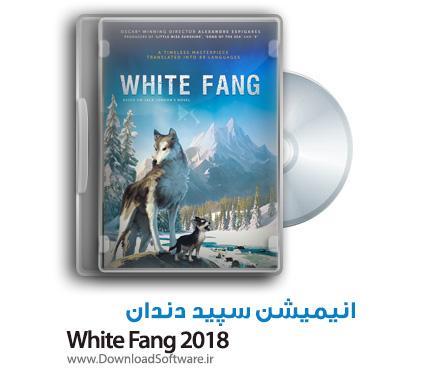 دانلود رایگان انیمیشن سپید دندان White Fang 2018 WEB-DL