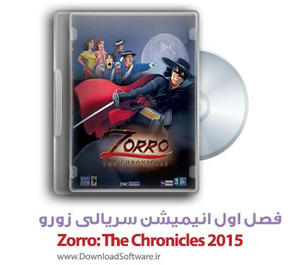 دانلود دوبله فارسی فصل اول انیمیشن سریالی زورو Zorro: The Chronicles 2015