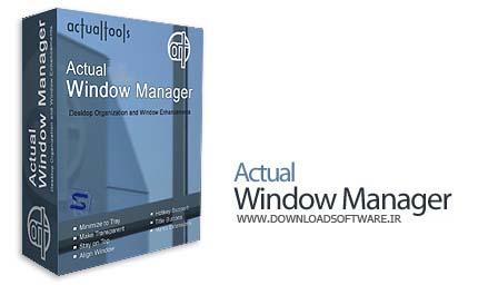 دانلود نرم افزار Actual Window Manager - نرم افزار مدیریت پنجره های ویندوز