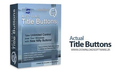 دانلود نرم افزار Actual Title Buttons - برنامه افزودن دکمه های جدید به پنجره ها در ویندوز