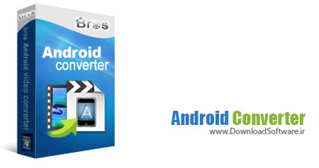 Bros Android Converter