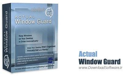 دانلود نرم افزار Actual Window Guard - برنامه حفظ فضای کاری در وضعیت مطلوب