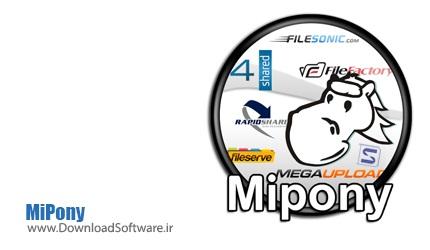 دانلود نرم افزار MiPONY - دانلود آسان از سایتهای به اشتراک گذاری فایل