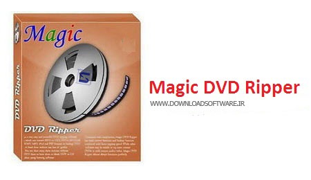 دانلود نرم افزار Magic DVD Ripper - نرم افزار Rip کردن DVD