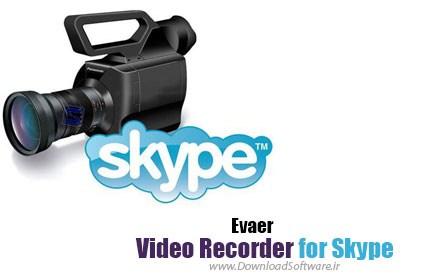 دانلود نرم افزار Evaer Video Recorder for Skype - ضبط تماس صوتی و تصویری Skype