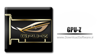 دانلود نرم افزار GPU-Z + ASUS ROG Skin بررسی کارت گرافیک