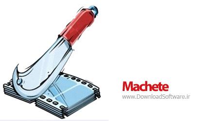 دانلود نرم افزار Machete - برنامه ویرایش سریع فایل های مالتی مدیا