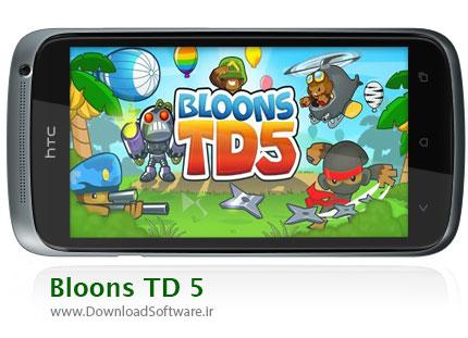 دانلود بازی Bloons TD 5 اندروید