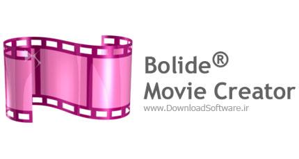 دانلود نرم افزار Bolide Movie Creator - برنامه ساخت فیلم