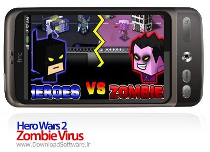 Hero Wars 2 Zombie Virus android game