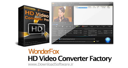 دانلود نرم افزار WonderFox HD Video Converter Factory Pro