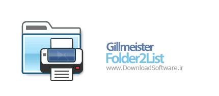 دانلود نرم افزار Gillmeister Folder2List - برنامه تهیه لیست از فایلها و پوشه ها