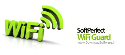 دانلود نرم افزار SoftPerfect WiFi Guard برنامه محافظت از WiFi و نمایش دستگاه متصل شده