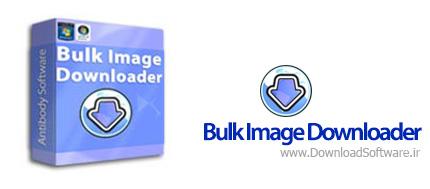 دانلود برنامه Bulk Image Downloader - دانلود عکس از اینترنت