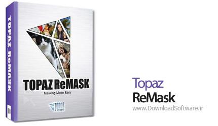 Topaz-ReMask