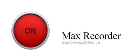 Max-Recorder