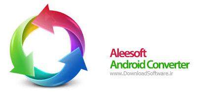 Aleesoft-Android-Converter