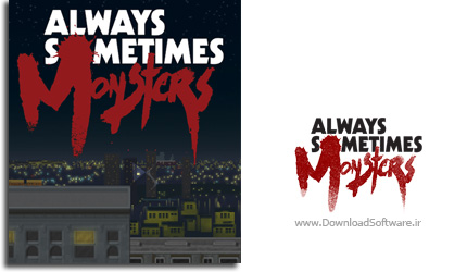 Always-Sometimes-Monsters