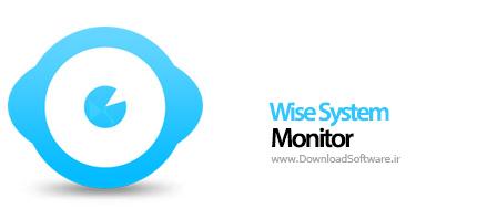 Wise System Monitor کنترل وضعیت سخت افزار و نرم افزار