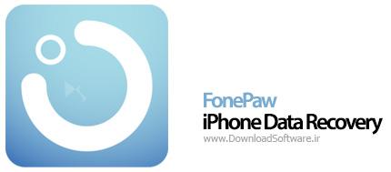 دانلود FonePaw iPhone Data Recovery برنامه بازیابی اطلاعات آیفون