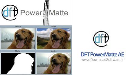DFT-PowerMatte-AE