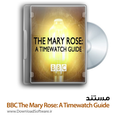 BBC-The-Mary-Rose-A-Timewatch-Guide