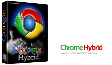 Chrome Hybrid – مرورگر بهینه سازی شده گوگل کروم