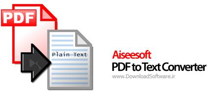 دانلود Aiseesoft PDF to Text Converter نرم افزار تبدیل PDF به متن