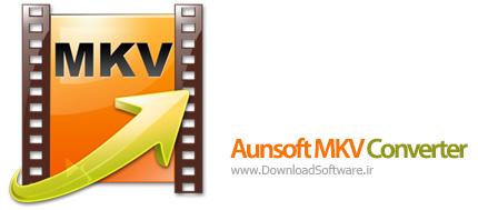 دانلود Aunsoft MKV Converter نرم افزار مبدل ویدیویی MKV