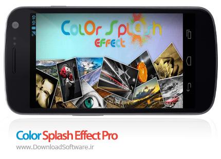 دانلود Color Splash Effect Pro – نرم افزار افکت گذاری تصاویر و ساخت کلاژ در اندروید