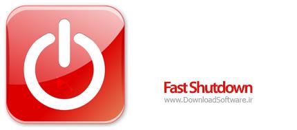 دانلود Fast Shutdown نرم افزار سریع خاموش کردن سیستم