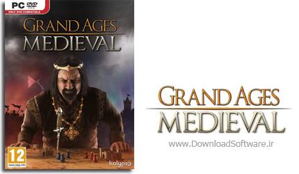 دانلود بازی Grand Ages Medieval برای PC