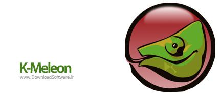 دانلود K-Meleon نرم افزار مرورگر قدرتمند